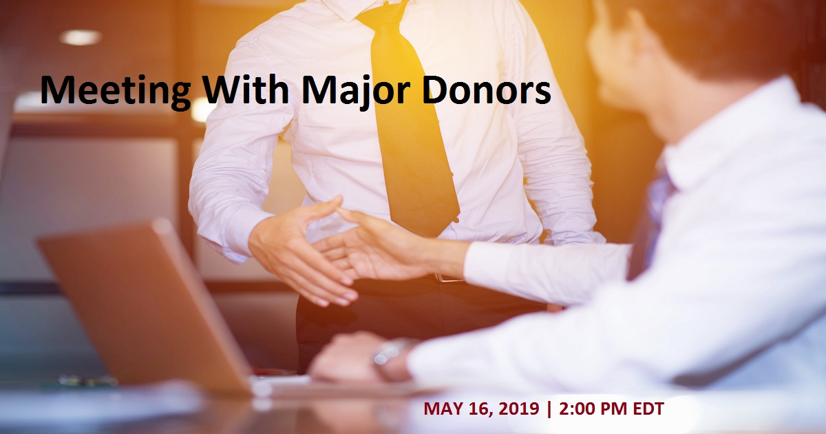 Meeting With Major Donors: The Basics