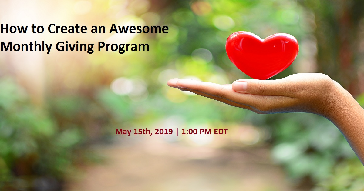 How to Create an Awesome Monthly Giving Program