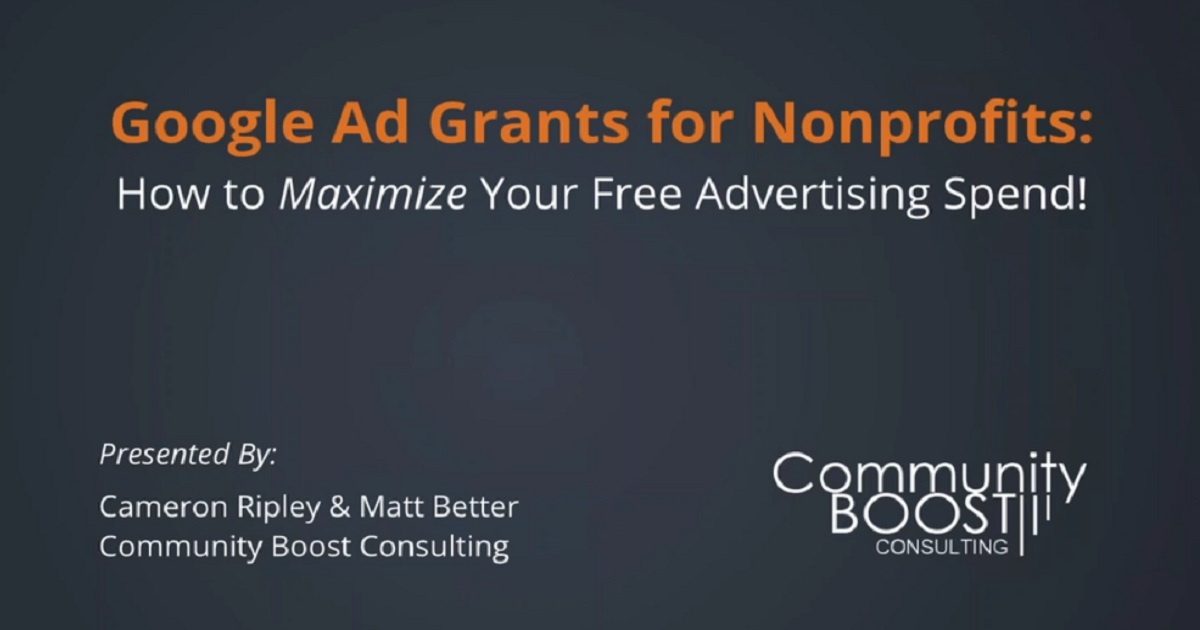 Google Ad Grants for Nonprofits: How to Maximize Your Free Advertising Spend