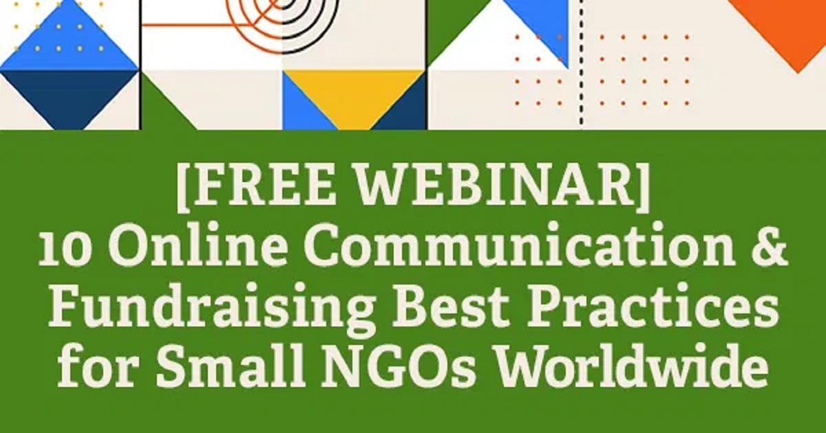 10 Online Communication & Fundraising Best Practices for Small NGOs Worldwide