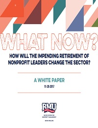 HOW WILL THE IMPENDING RETIREMENT OF NONPROFIT LEADERS CHANGE THE SECTOR
