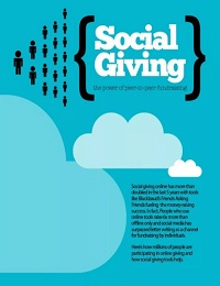 SOCIAL GIVING THE POWER OF PEER-TO-PEER FUNDRAISING