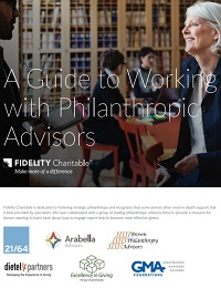 A GUIDE TO WORKING WITH PHILANTHROPIC ADVISORS