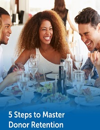 5 STEPS TO MASTER DONOR RETENTION