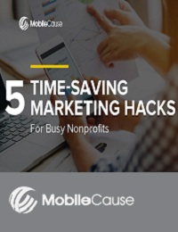 5 TIME-SAVING MARKETING HACKS FOR BUSY NONPROFITS