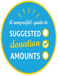 A NONPROFIT'S GUIDE TO SUGGESTED DONATION AMOUNTS