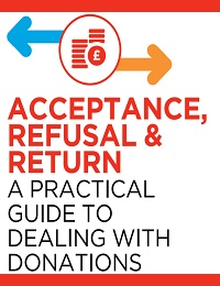 ACCEPTANCE, REFUSAL & RETURN A PRACTICAL GUIDE TO DEALING WITH DONATIONS