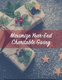 MAXIMIZE YEAR-END CHARITABLE GIVING