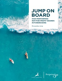JUMP ON BOARD: HIGH-PERFORMING NOT-FOR-PROFIT BOARDS IN FUNDRAISING