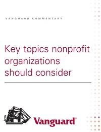 KEY TOPICS NONPROFIT ORGANIZATIONS SHOULD CONSIDER